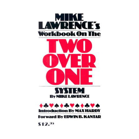 Mike Lawrence's Workbook on the Two Over One (2 Over 1 Bidding System In Bridge)