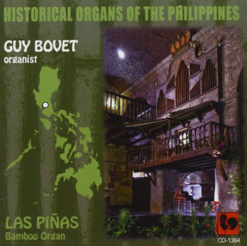 Guy Bovet - Historical Organs of the Philippines: Las Pi as [CD]