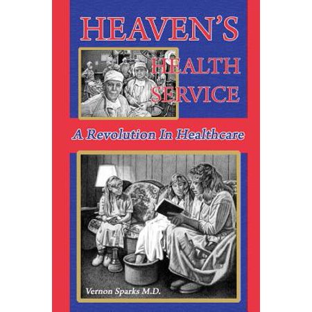 Heavens Health Service  A Revolution In Healthcare