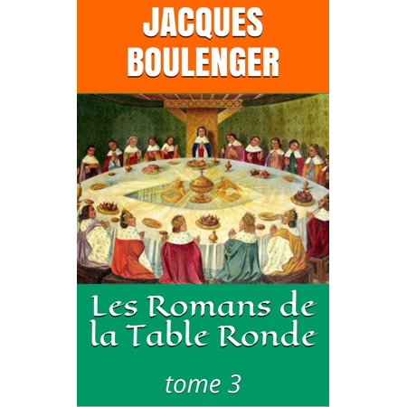 Les Romans de la Table Ronde - tome 3 - eBook