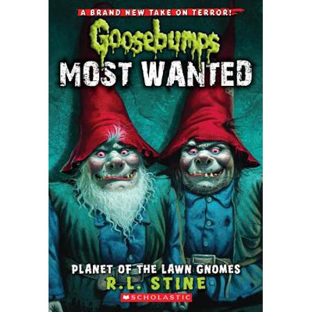 Planet of the Lawn Gnomes (Goosebumps Most Wanted