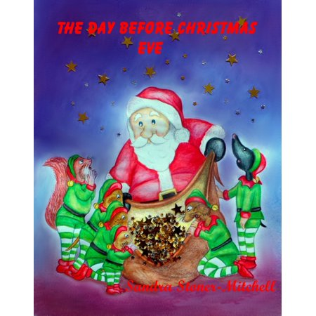 The Day Before Christmas Eve - eBook ()