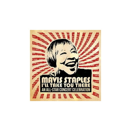 Mavis Staples I'll Take You There: An All-star Concert Celebration (CD) (Includes DVD) (Digi-Pak)