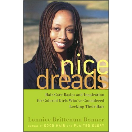 Nice Dreads Hair Care Basics and Inspiration for Colored Girls