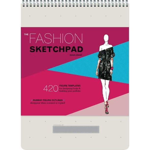 The Fashion Sketchpad 420 Figure Templates For Designing Looks And Building Your Portfolio Drawing Books Fashion Books Fashion Design Books Fashion Sketchbooks Walmart Com Walmart Com