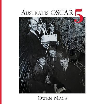 Australis Oscar 5 : The Story of How Melbourne University Students Built Australia's First Satellite