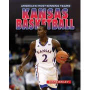America's Most Winning Teams: Kansas Basketball (Hardcover)