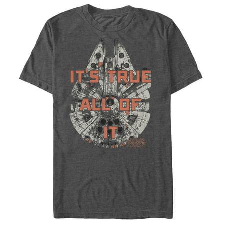 Star Wars The Force Awakens Men's Millennium Falcon Han Solo It's True T-Shirt