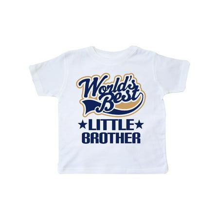 Little Brother Worlds Best Toddler T-Shirt (World Best Cute Girl)