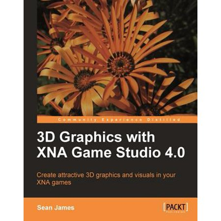 3D Graphics with XNA Game Studio 4.0 - eBook (Xna Game Studio)
