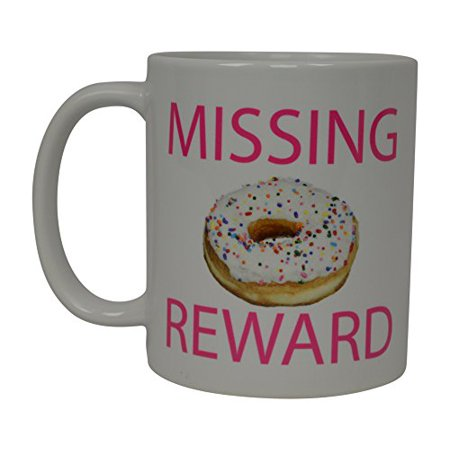 Best Funny Coffee Mug Doughnut Donut Missing Reward Novelty Cup Joke Great Gag Gift Idea For Men Women Office Work Adult Humor Employee Boss Coworkers (Missing)