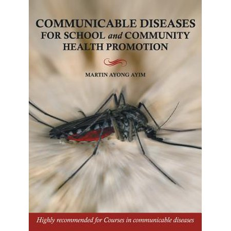 Communicable Diseases for School and Community Health