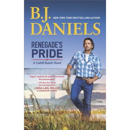 Renegade's Pride : A Western Romance Novel