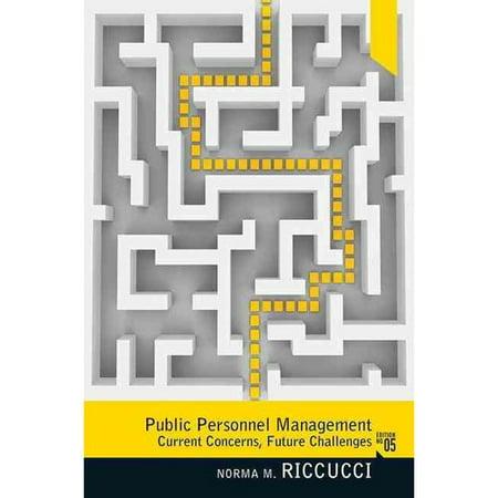 Public Personnel Management: Current Concerns, Future Problems