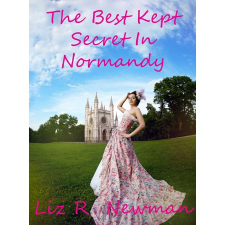 The Best Kept Secret In Normandy - eBook (Best Beaches In Normandy)