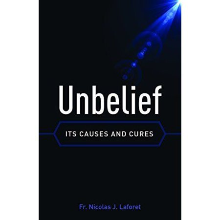 Unbelief  Its Causes And Cure
