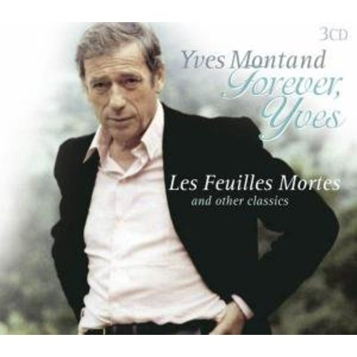 Forever, Yves - Les Feuilles Mortes