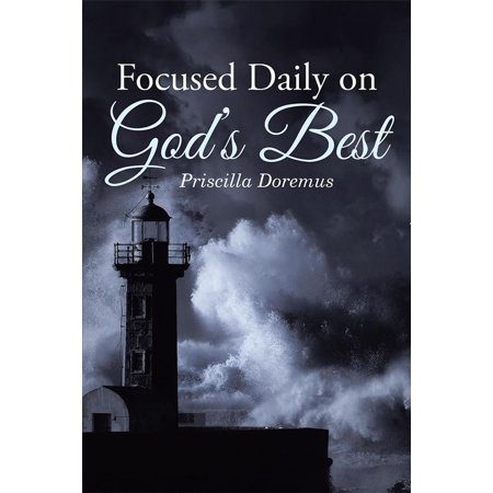 Focused Daily on God'S Best - eBook