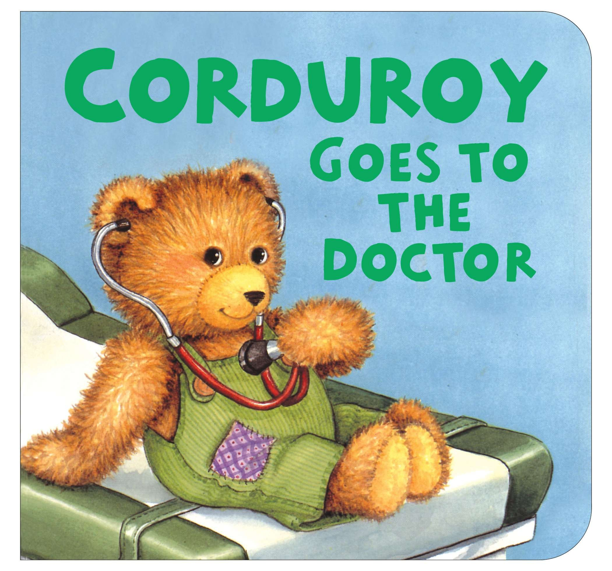 Corduroy: Corduroy Goes to the Doctor (Lg Format) (Board Book)