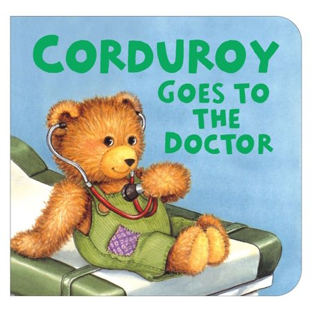 Corduroy Goes to the Doctor (lg -