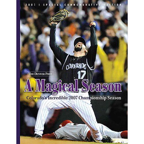 A Magical Season: Colorado's Incredible 2007 Championship Season