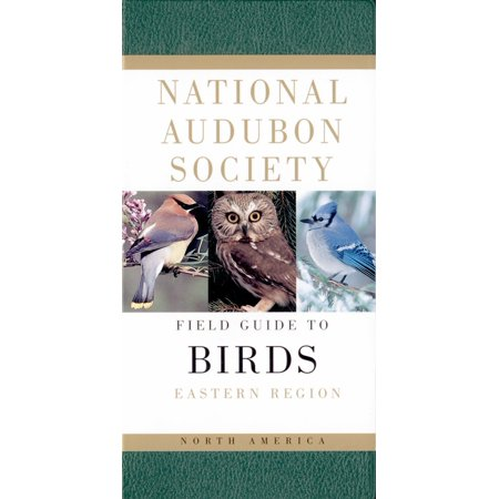 National Audubon Society Field Guide to North American Birds--E : Eastern Region - Revised