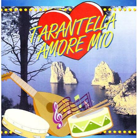 Tarantella Amore Mio / Various ()