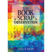 The Book of Scrap-By Observation (Paperback)