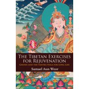 The Tibetan Exercises for Rejuvenation - eBook