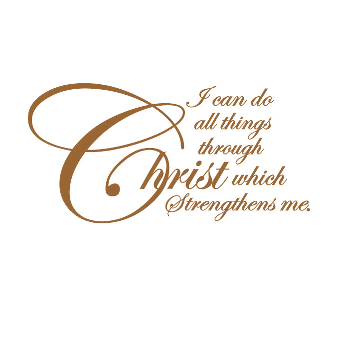I can Do All Things Through Christ.. Vinyl Quote - Large