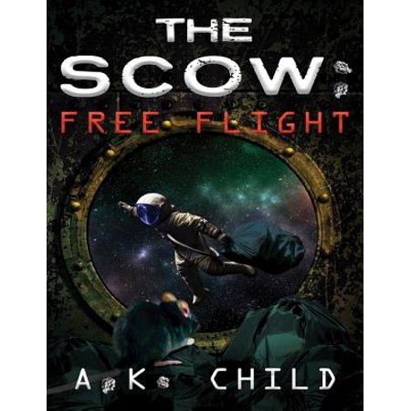 The Scow: Free Flight - eBook - Free Flight Kits