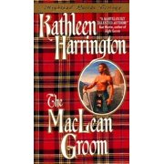The MacLean Groom : Highland Lairds Trilogy