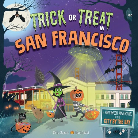 Ghost Ship San Francisco Halloween (Trick or Treat in San Francisco : A Halloween Adventure in the City by the)