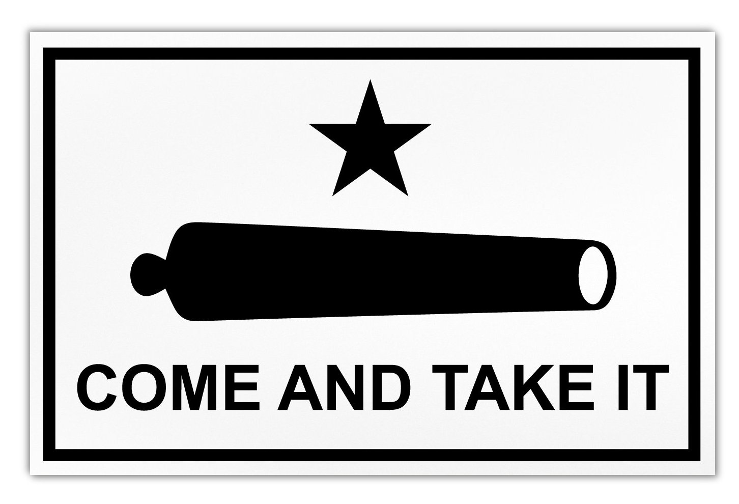 Giant Size Magnet Come And Take It Flag Cannon Molon Labe