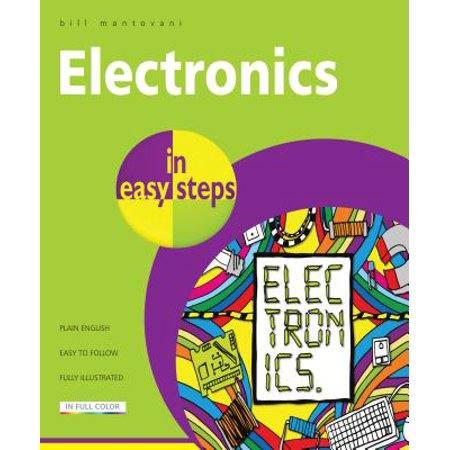 Easy Electronic (Electronics in Easy Steps)