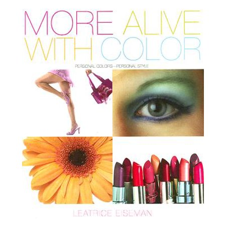 More Alive with Color : Personal Colors - Personal (Health And Beauty For Life Alexandria Va)