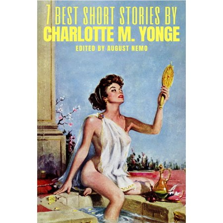 7 best short stories by Charlotte M. Yonge -