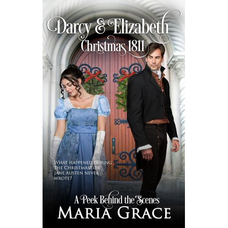 Darcy and Elizabeth: Christmas 1811 - eBook