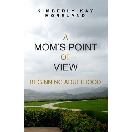 A Mom's Point Of View: Beginning Adulthood - eBook](The Mom's View Halloween Special)