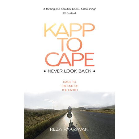 Kapp Drop - Kapp to Cape: Never Look Back : Race to the End of the Earth