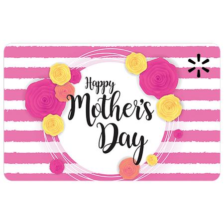 Happy Mother's Day Walmart eGift Card