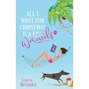 All I Want For Christmas Is A Werewolf (Paperback)