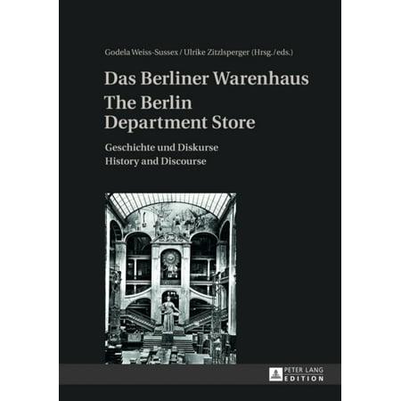 Das Berliner Warenhaus The Berlin Department Store  Geschichte Und Diskurse History And Discourse  Hardcover