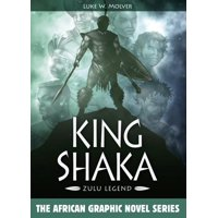 African Graphic Novel: King Shaka : Zulu Legend (Paperback)
