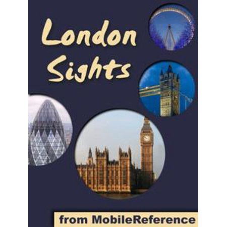 London Sights: a travel guide to the top 60 attractions in London, England, UK (Mobi Sights) - - Halloween Attractions London