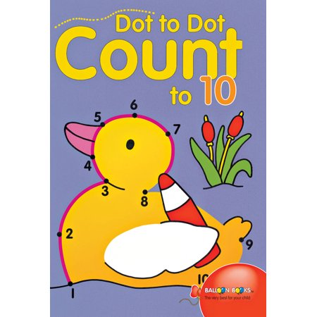 Dot to Dot Count to 10 (Paperback)