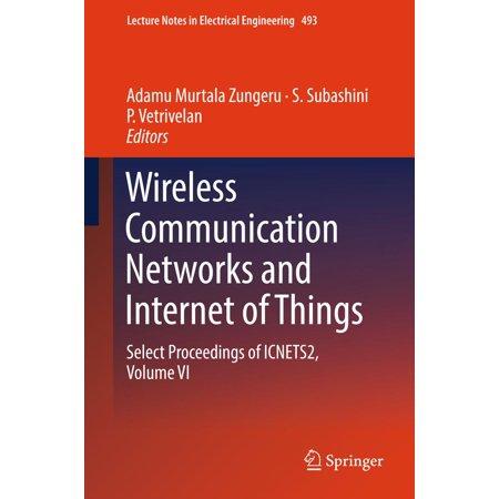 Wireless Communicator - Wireless Communication Networks and Internet of Things - eBook