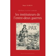 Les Instituteurs de l'entre-deux-guerres - eBook