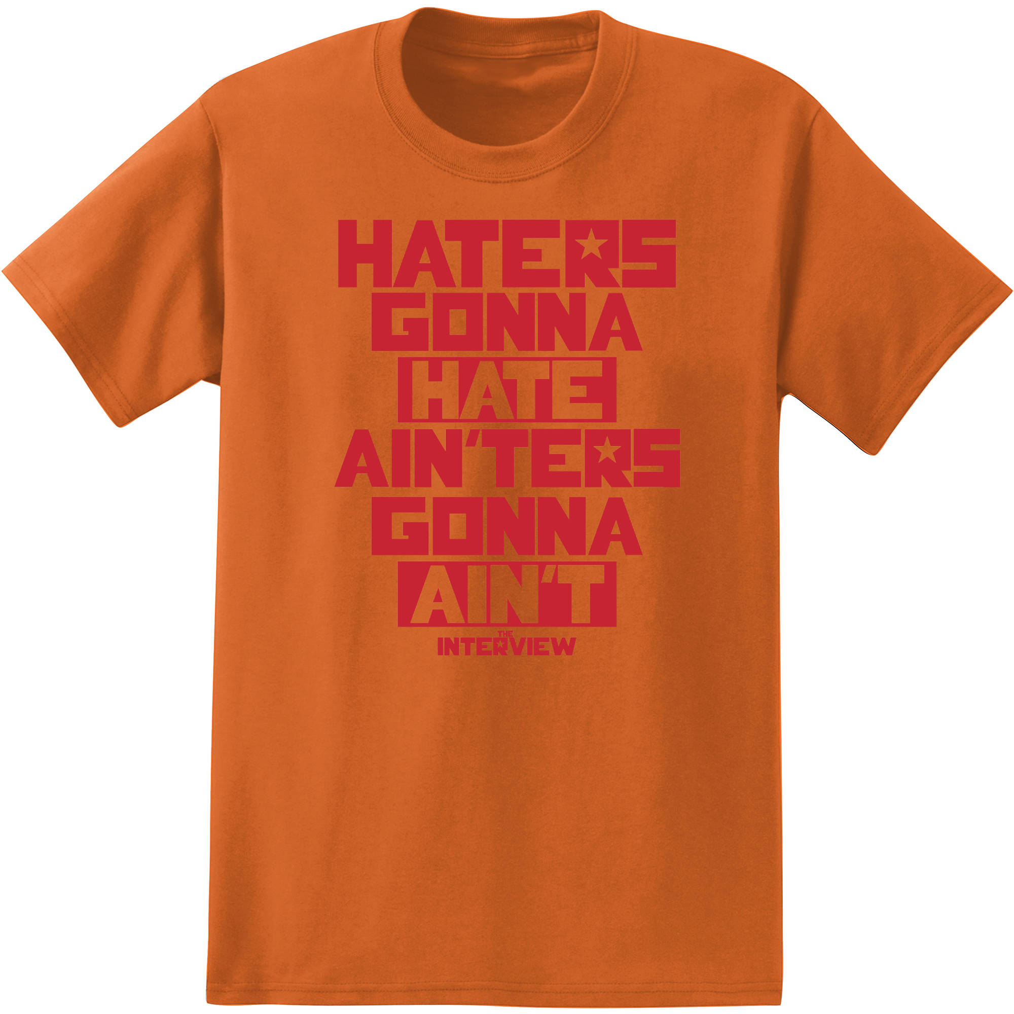 Movies and Television The Interview Haters Gonna Hate Big Men's Graphic Tee