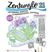 Design Originals Zentangle 11: Expanded Workbook Edition, Lettering, Quotes, & Inspirational Sayings